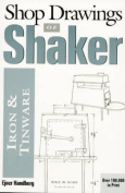 Shop Drawings of Shaker Iron and Tinware