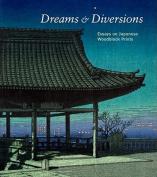 Dreams and Diversions