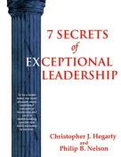 7 Secrets of Exceptional Leadership