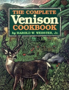 The Complete Venison Cookbook