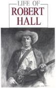 Life of Robert Hall