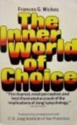 The Inner World of Choice