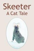 Skeeter: A Cat Tale