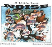 Little Less Noise