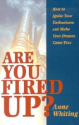Are You Fired Up?