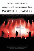 Worship Leadership for Worship Leaders