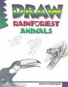 Draw! Rainforest Animals