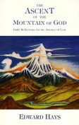 The Ascent of the Mountain of God