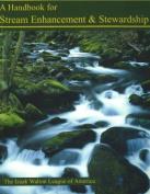 Handbook for Stream Enhancement and Stewardship
