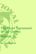 Fund Agreement in the Courts, the Volume 2