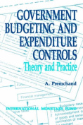 Government Budgeting and Expenditure Controls