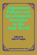 Adjustment Policies and Development Strategies in the Arab World