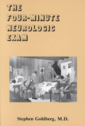 The Four Minute Neurologic Exam