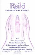 Reiki: Universal Life Energy