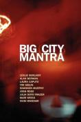 Big City Mantra