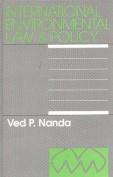 International Environmental Law & Policy