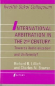 International Arbitration in the 21st Century