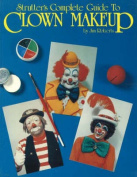 Costumes For All Occasions RB97 Complete Guide To Clown Makeup