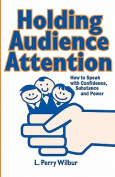Holding Audience Attention