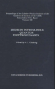 Issues in Intense-Field Quantum Electrodynamics, Volume 168