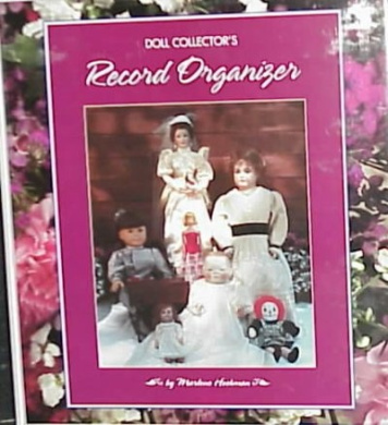 Doll Collector's Record Organizer: A Guide to Managing Your Collection