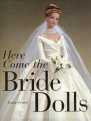 Here Come the Bride Dolls