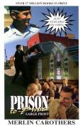 Prison to Praise (Giant Print)