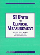 Si Units for Clinical Measurement