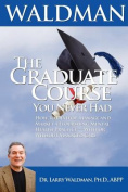 The Graduate Course You Never Had