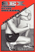 Sexcapades by the Decades