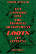Yet Another Way The Federal Government Loots Its Citizens