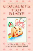 Complete Trip Diary