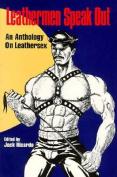 Leathermen Speak Out Vol. 1
