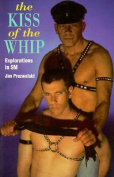 The Kiss Of Whip
