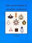 New Adventures in Beading Earrings