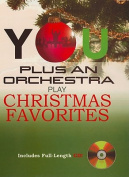 You Plus an Orchestra Play Christmas Favorites [With CD (Audio)]