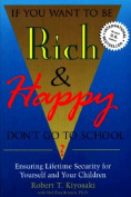 If You Want to Be Rich and Happy, Don't Go to School?