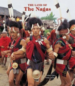 The Land of the Nagas