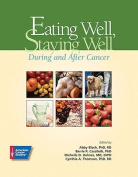 Eating Well, Staying Well