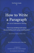 The Thinker's Guide to How to Write a Paragraph