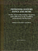 Fifteenth-Century Dance and Music Vol. 1