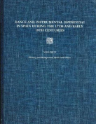 Dance and Instrumental Diferencias in Spain During the 17th and Early 18th Centuries Vol. II