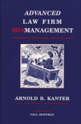 Advanced Law Firm Mismanagement