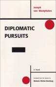 Diplomatic Pursuits