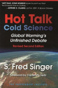 Hot Talk Cold Science