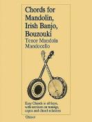 Chords for Mandolin, Irish Bango, Bouzouki