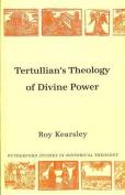 Tertullian's Theology of Divine Power