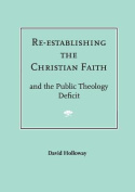 Re-establishing the Christian Faith