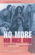 No More Mr.Nice Guy