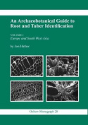 An Archaeobotanical Guide to Root and Tuber Identification